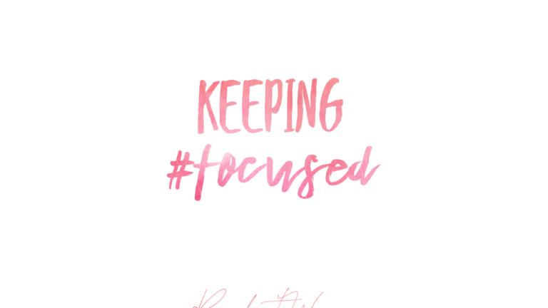 Keeping #Focused