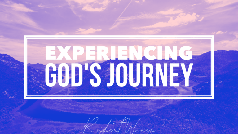 Experiencing God's Journey