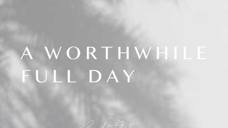 A Worthwhile Full Day