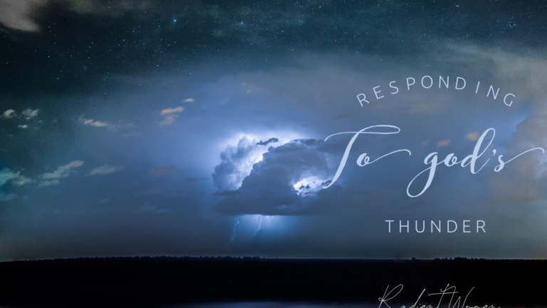 Responding to God's Thunder