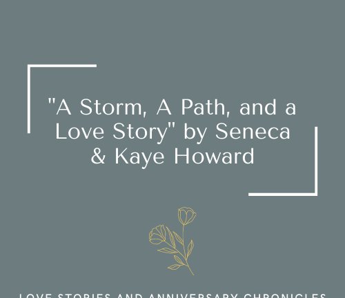 A Storm, A Path, and A Love Story