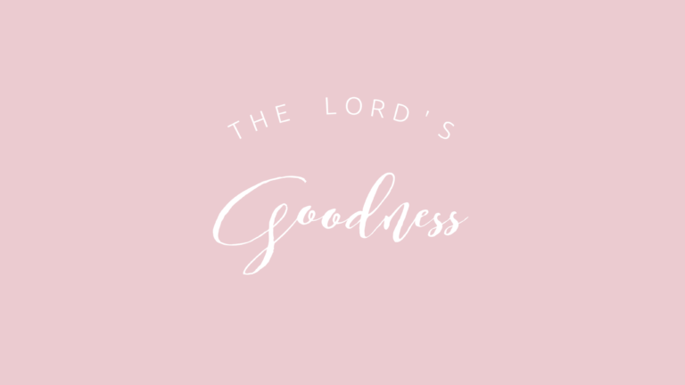 The Lord's Goodness