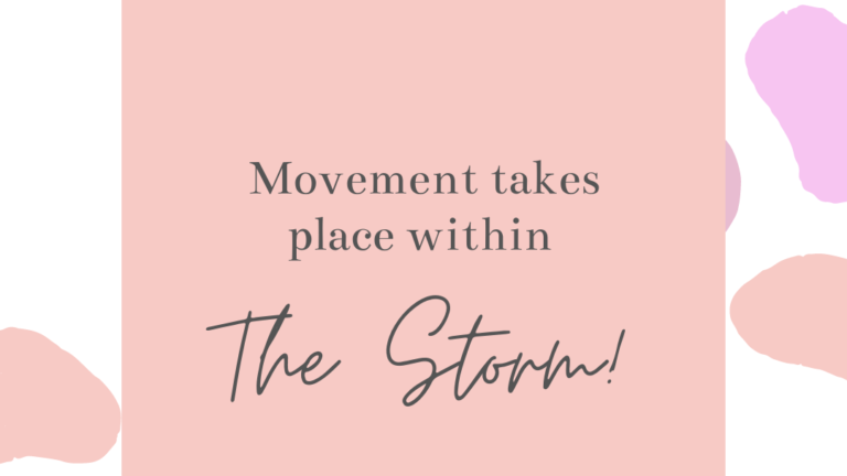 Movement Takes Place Within the Storm