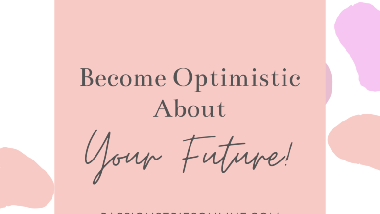 Become Optimistic About Your Future