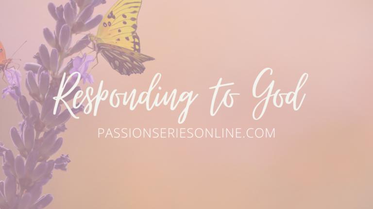 Responding to God