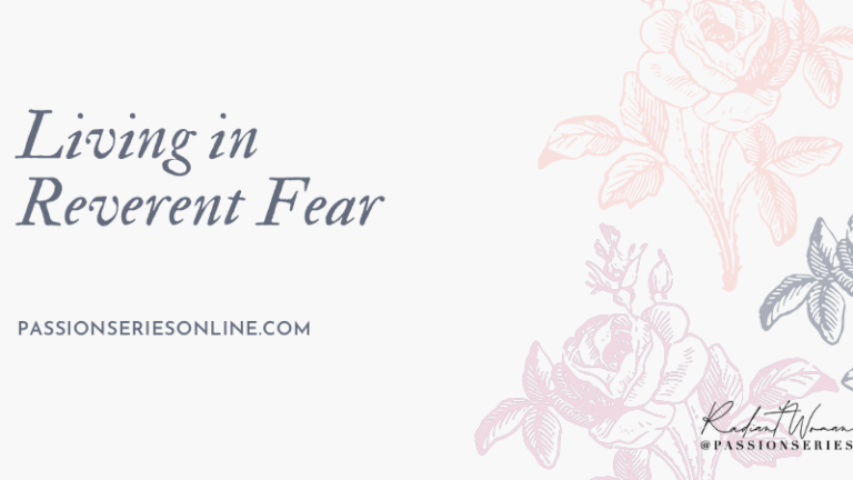 Living in Reverent Fear