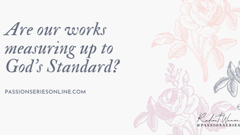 Are Our Works Measuring Up to God's Standard?
