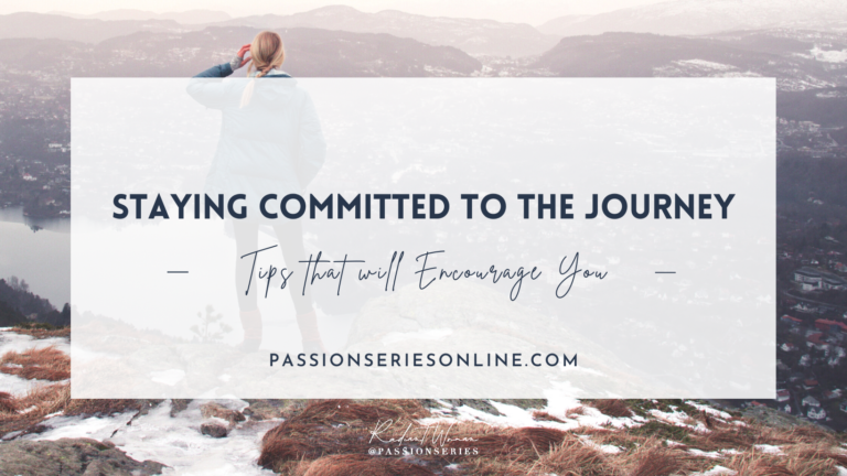 Tips to Help You Stay Committed to the Journey
