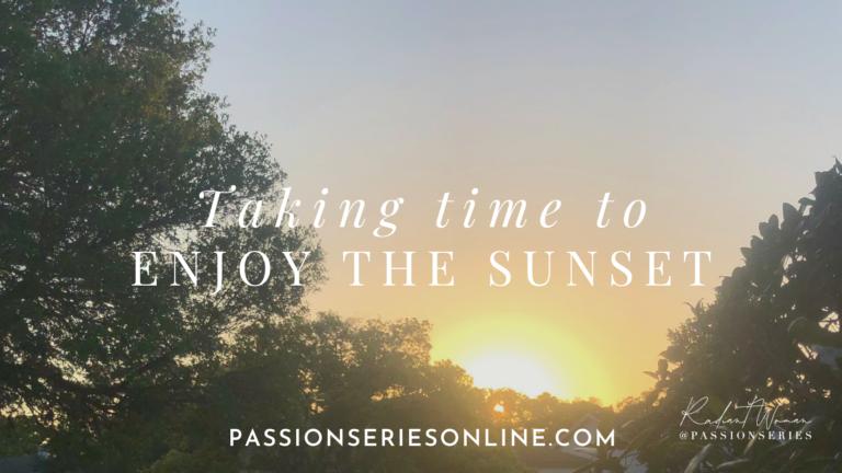 Taking Time to Enjoy the Sunset