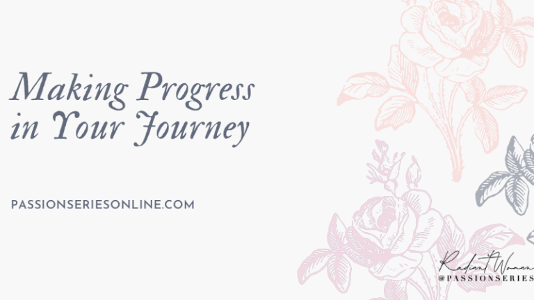 Making Progress in Your Journey